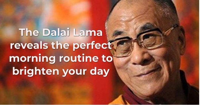 Dalai Lama daily routine, perfect morning routine