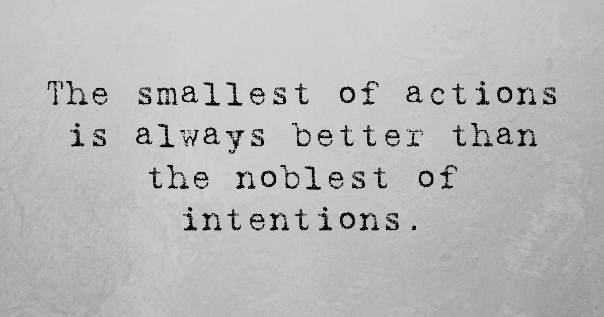 Intentions vs Actions